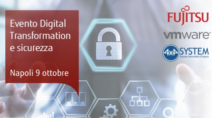 DIGITAL TRANSFORMATION E SICUREZZA  Napoli – 09 Ottobre 2018
