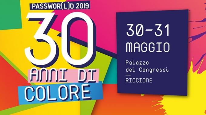 """Evento Passepartout: PASSWOR[L]D 2019 """"30 ANNI DI COLORE"""""""