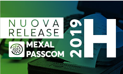 SOFTWARE GESTIONALE MEXAL-NUOVA VERSIONE 2019H DI MEXAL E PASSCOM  CON IL DEBUTTO DI…